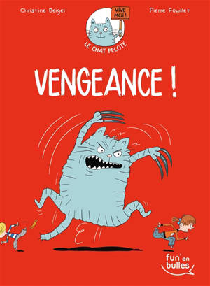 Le chat Pelote. Volume 2, Vengeance !