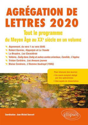 Agrégation de lettres 2020 : tout le programme du Moyen Age au XXe siècle en un volume