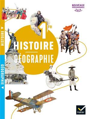 Histoire géographie 1re : nouveaux programmes 2019