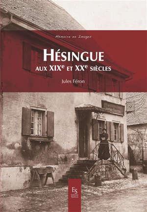 Hésingue aux XIXe et XXe siècles
