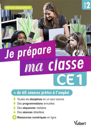 Je prépare ma classe : CE1, cycle 2