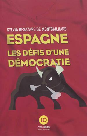 Espagne : les défis d'une démocratie