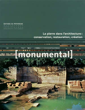 Monumental. n° 1 (2019), La pierre dans l'architecture : conservation, restauration, création