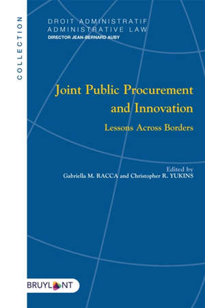 Joint public procurement and innovation : lessons accross borders