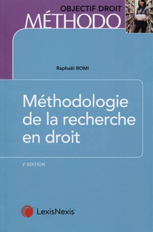 Méthodologie de la recherche en droit : master et doctorat