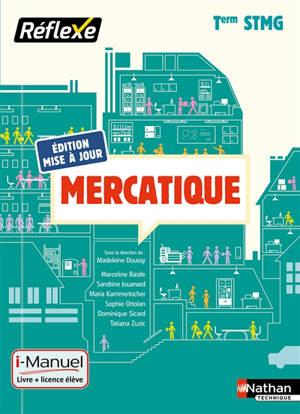 Mercatique, terminale STMG : livre + licence élève