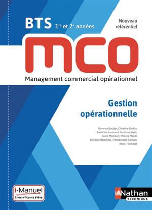 Gestion opérationnelle : BTS MCO 1re et 2e années, nouveau référentiel : livre + licence élève