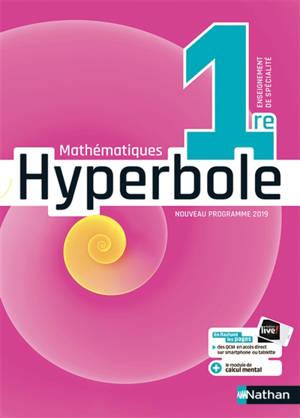 Hyperbole mathématiques 1re enseignement de spécialité : nouveau programme 2019