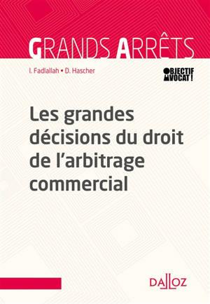 Les grandes décisions de la jurisprudence française