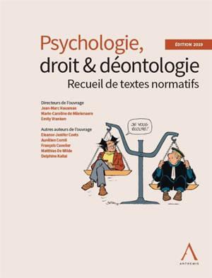 Psychologie, droit & déontologie : recueil de textes normatifs