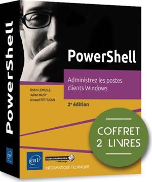 PowerShell : administrez les postes clients Windows