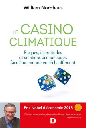 Le casino climatique : risques, incertitudes et solutions économiques face à un monde en réchauffement