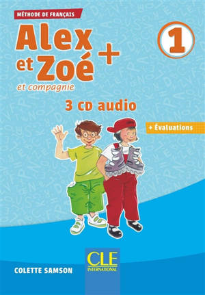 Alex et Zoé et compagnie 1 : 3 CD audio