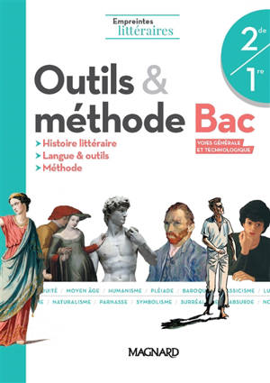 Outils & méthodes, bac voies générale et technologique 2de, 1re : histoire littéraire, langue & outils, méthode