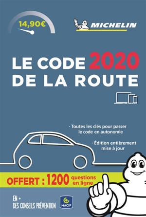 Le code de la route 2020 : toutes les clés pour passer le code en autonomie