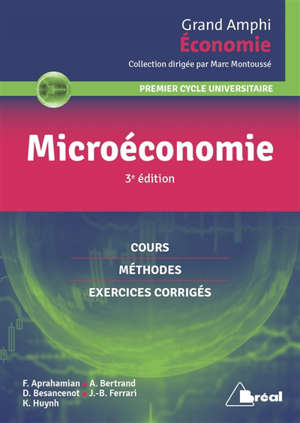 Microéconomie : premier cycle universitaire : cours, méthodes, exercices corrigés
