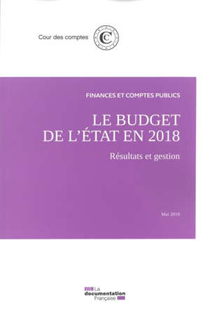 Le budget de l'Etat en 2018 : résultats et gestion