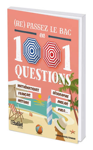 (Re) passez le bac en 1.001 questions