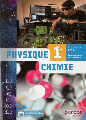 Physique chimie 1re : enseignement de spécialité : programme 2019
