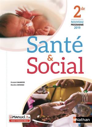 Santé & social, 2de : i-manuel 2.0, livre + licence élève : nouveau programme 2019