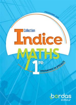 Maths, 1re : enseignement de spécialité : programme 2019