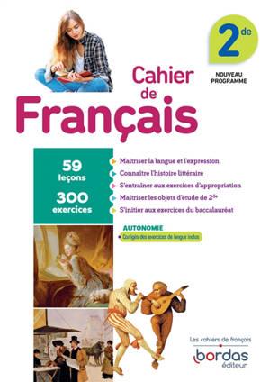 Cahier de français 2de : programme 2019