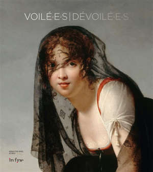 Voilé.e.s-dévoilé.e.s : exposition, Bourg-en-Bresse, Monastère royal de Brou, du 15 juin au 29 septembre 2019