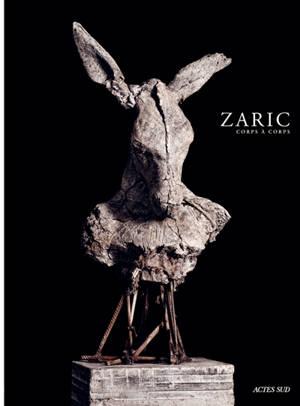 Zaric : corps à corps