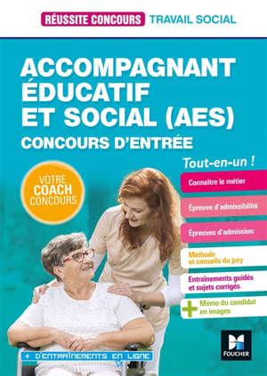 Accompagnant éducatif et social (AES) : concours d'entrée : tout-en-un !
