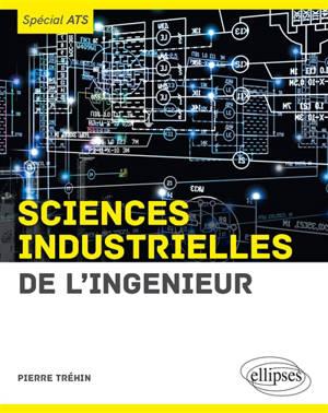 Sciences industrielles de l'ingénieur (SII) : spécial ATS