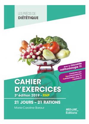 Cahier d'exercices : 21 jours, 21 rations : BTS diététique