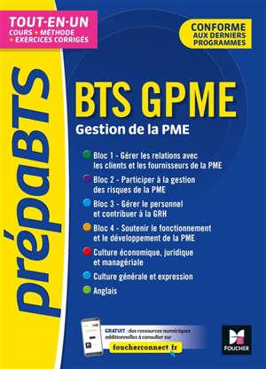 BTS GPME, gestion de la PME : tout-en-un : conforme aux derniers programmes
