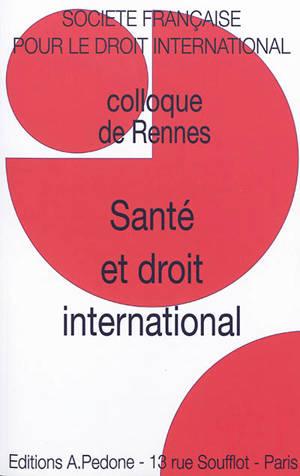 Santé et droit international