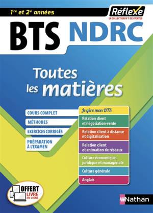 BTS NDRC : toutes les matières : 1re et 2e années