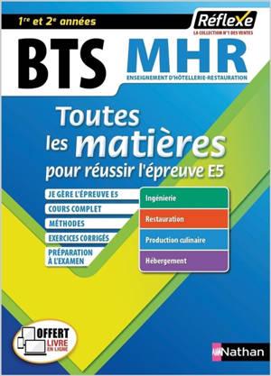 BTS MHR, enseignement d'hôtellerie-restauration : toutes les matières pour réussir l'épreuve E5 : 1re et 2e années