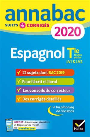 Espagnol terminale toutes séries, LV1 & LV2 : 2020