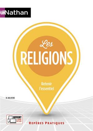Les religions : retenir l'essentiel