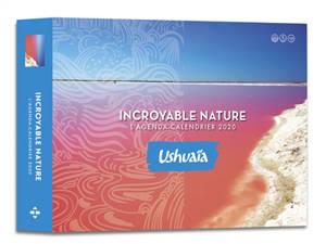 Incroyable nature : Ushuaïa : l'agenda-calendrier 2020