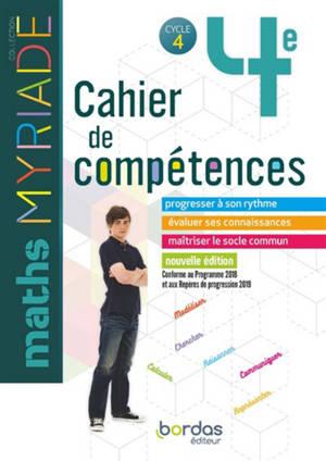 Maths 4e, cycle 4 : cahier de compétences : conforme au programme 2018 et aux repères de progression 2019