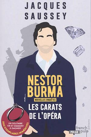 Les nouvelles enquêtes de Nestor Burma, Les carats de l'Opéra