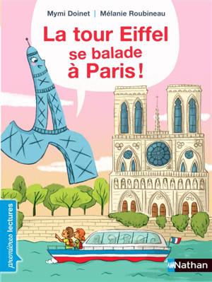 La tour Eiffel se balade à Paris !