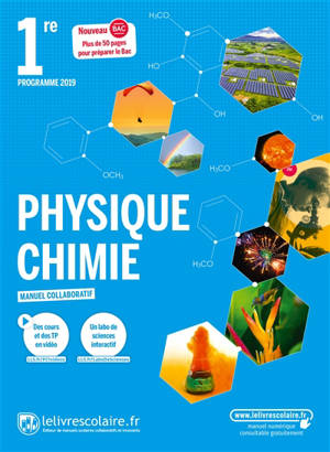 Physique chimie, 1re : manuel collaboratif : nouveau bac