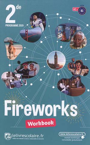 Fireworks, 2de, A2-B1 : workbook : programme 2019
