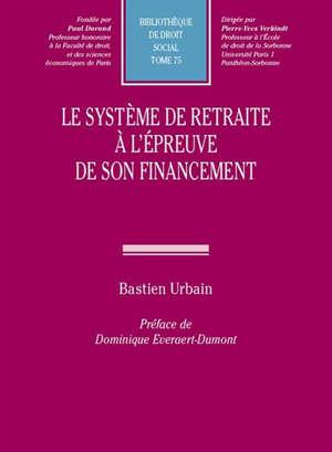 Le système de retraite à l'épreuve de son financement