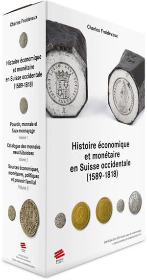 Histoire économique et monétaire en Suisse occidentale : 1589-1818