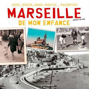 Marseille de mon enfance