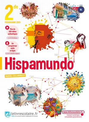 Hispamundo 2de, A2-B1 : programme 2019