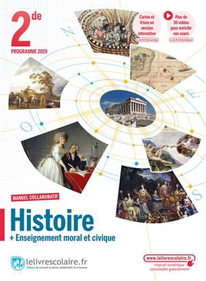 Histoire + enseignement moral et civique 2de : programme 2019