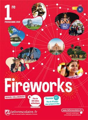 Fireworks, 1re, B1-B2 : programme 2019