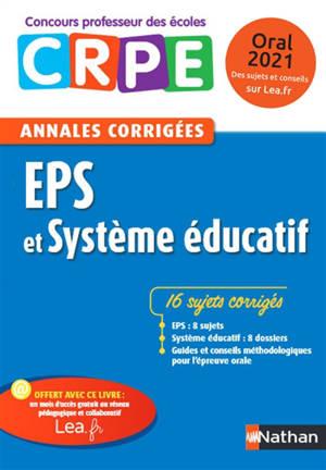 EPS et système éducatif : CRPE, annales corrigées : oral 2020